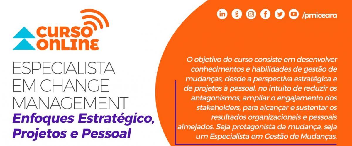 Curso Especialista em Change Management: Enfoques Estratégico, Projetos e Pessoal
